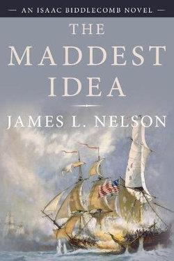 The Maddest Idea