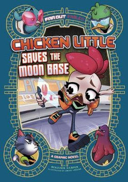 Chicken Little Saves the Moon Base