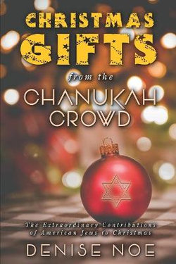 Christmas Gifts from the Chanukah Crowd