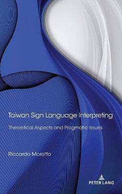 Taiwan Sign Language Interpreting
