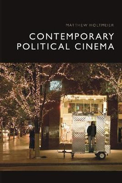 Contemporary Political Cinema