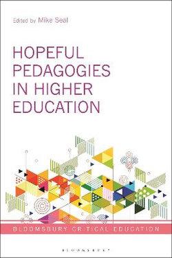 Hopeful Pedagogies in Higher Education