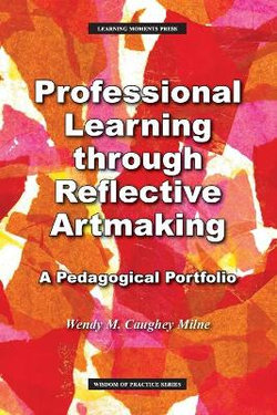 Professional Learning Through Reflective Artmaking