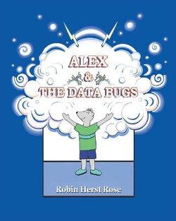 Alex & the Data Bugs