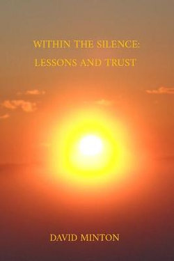 Within the Silence: Lessons and Trust