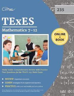 TExES Mathematics 7-12 Study Guide