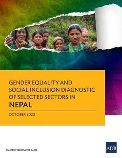 Gender Equality and Social Inclusion Diagnostic of Selected Sectors in Nepal