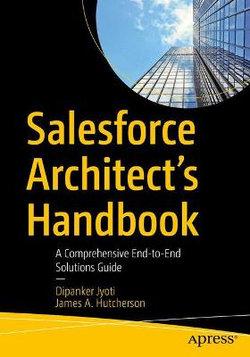 Salesforce Architect's Handbook