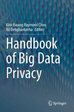 Handbook of Big Data Privacy