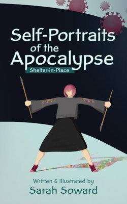 Self-Portraits of the Apocalypse