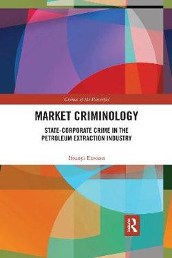Market Criminology