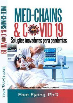 Med-Chains & COVID - 19: Soluções inovadoras para pandemias