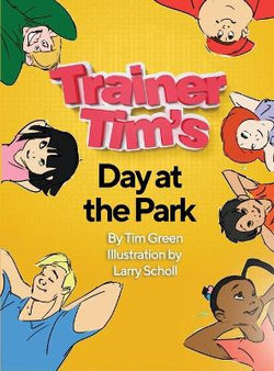Trainer Tim's Day at the Park