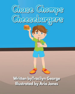 Chase Chomps Cheeseburgers