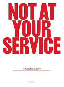 Not at Your Service