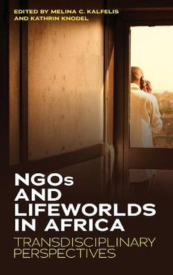NGOs and Lifeworlds in Africa