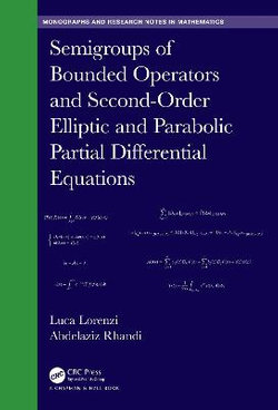Semigroups of Bounded Operators and Second-Order Elliptic and Parabolic Partial Differential Equations