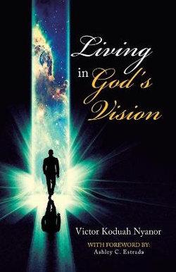 Living in God's Vision