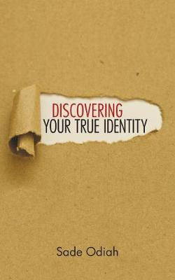 Discovering Your True Identity
