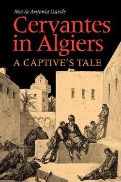 Cervantes in Algiers