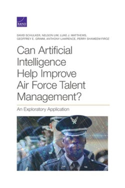 Can Artificial Intelligence Help Improve Air Force Talent Management?