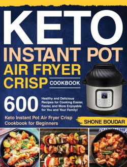 Keto Instant Pot Air Fryer Crisp Cookbook