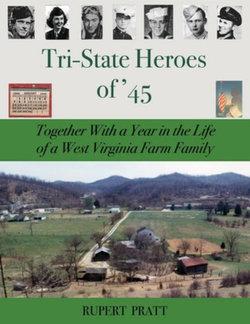 TRI-STATE HEROES of '45