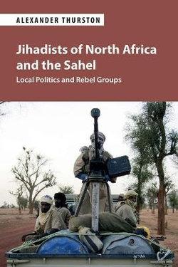 Jihadists of North Africa and the Sahel
