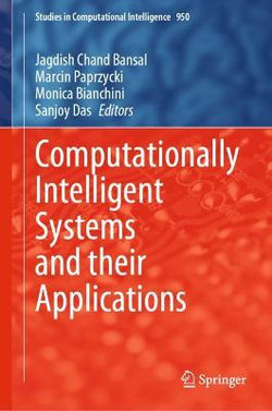 Computationally Intelligent Systems and Their Applications