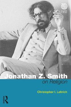 Jonathan Z. Smith on Religion