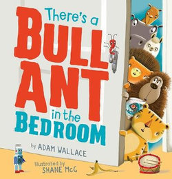 There's a Bull Ant in the Bedroom