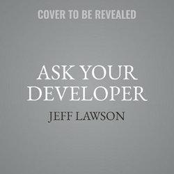 Ask Your Developer LIB/e