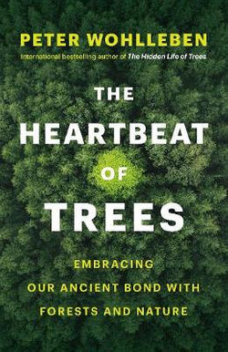 The Hearbeat of Trees