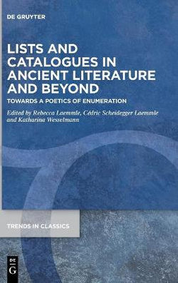 Lists and Catalogues in Ancient Literature and Beyond