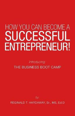 How You Can Become a Successful Entrepreneur!