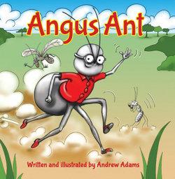 Angus Ant