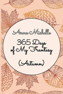 365 Days of My Frantasy (Autumn)