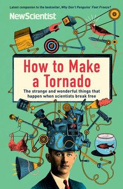 How to Make a Tornado