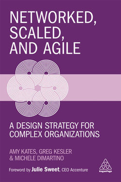 Networked, Scaled, and Agile