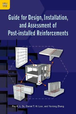 Guide for Design, Installation, and Assessment of Post-Installed Reinforcements
