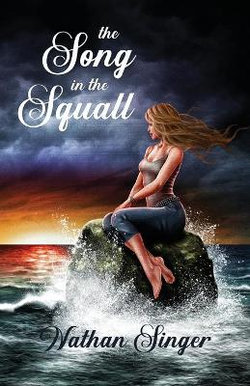 The Song in the Squall