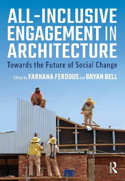 All-Inclusive Engagement in Architecture