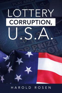 Lottery Corruption, U. S. A.