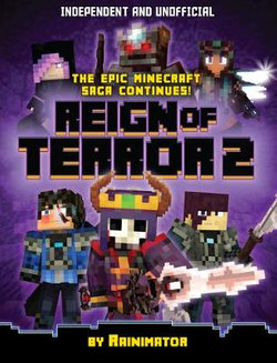 Minecraft Graphic Novel-Reign of Terror 2 (Independent and Unofficial)