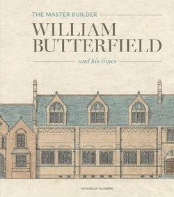 Master Builder: William Butterfield Hihb