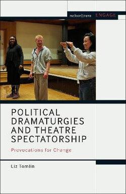 Political Dramaturgies and Theatre Spectatorship