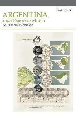 Argentina, from Peron to Macri
