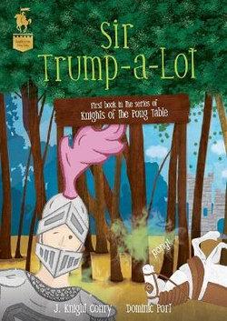 Sir Trump-a-Lot