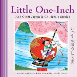 Little One-Inch and Other Japanese Children's Favorite Stories