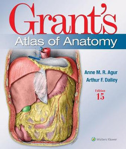 Grants Atlas of Anatomy 15